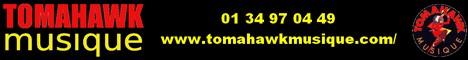 Tomahawk Musique : spécialiste avant tout !